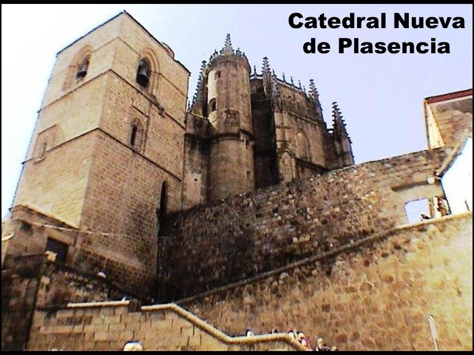 Catedral Nueva de Plasencia