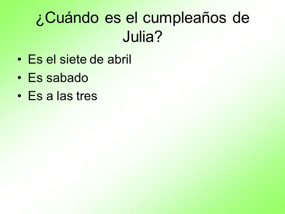 ¿Cuándo es el cumpleaños de Julia