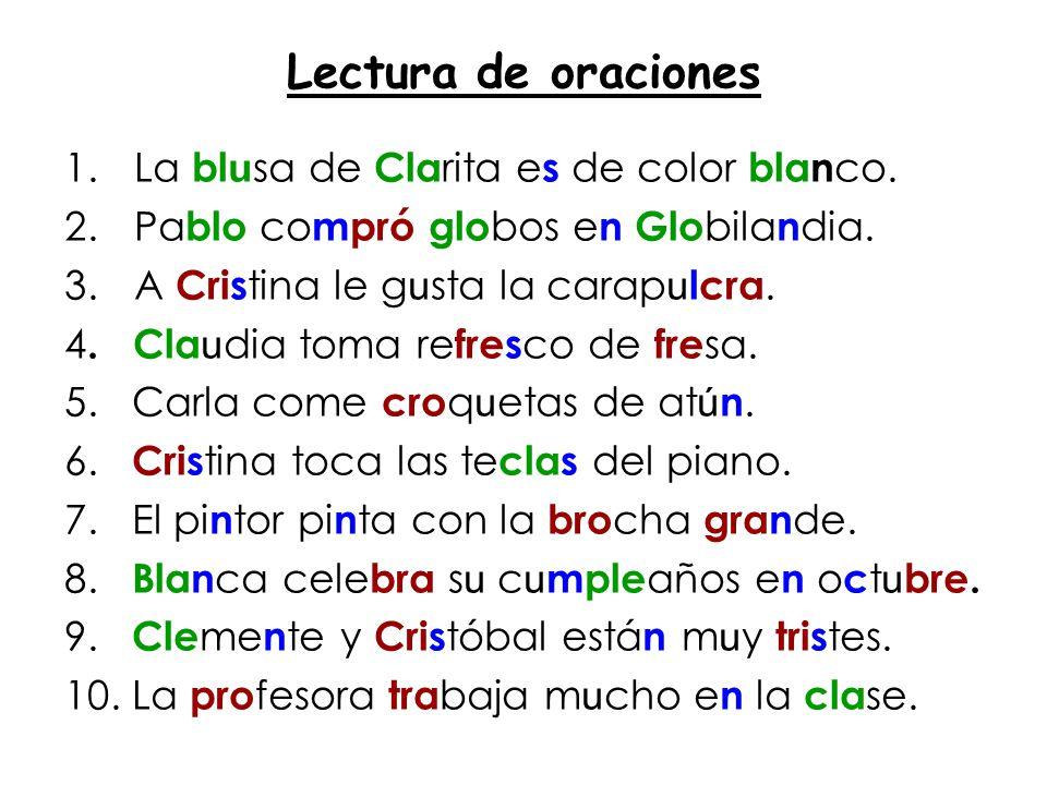Lectura de oraciones La blusa de Clarita es de color blanco.