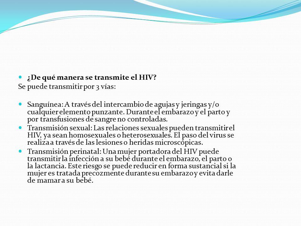¿De qué manera se transmite el HIV