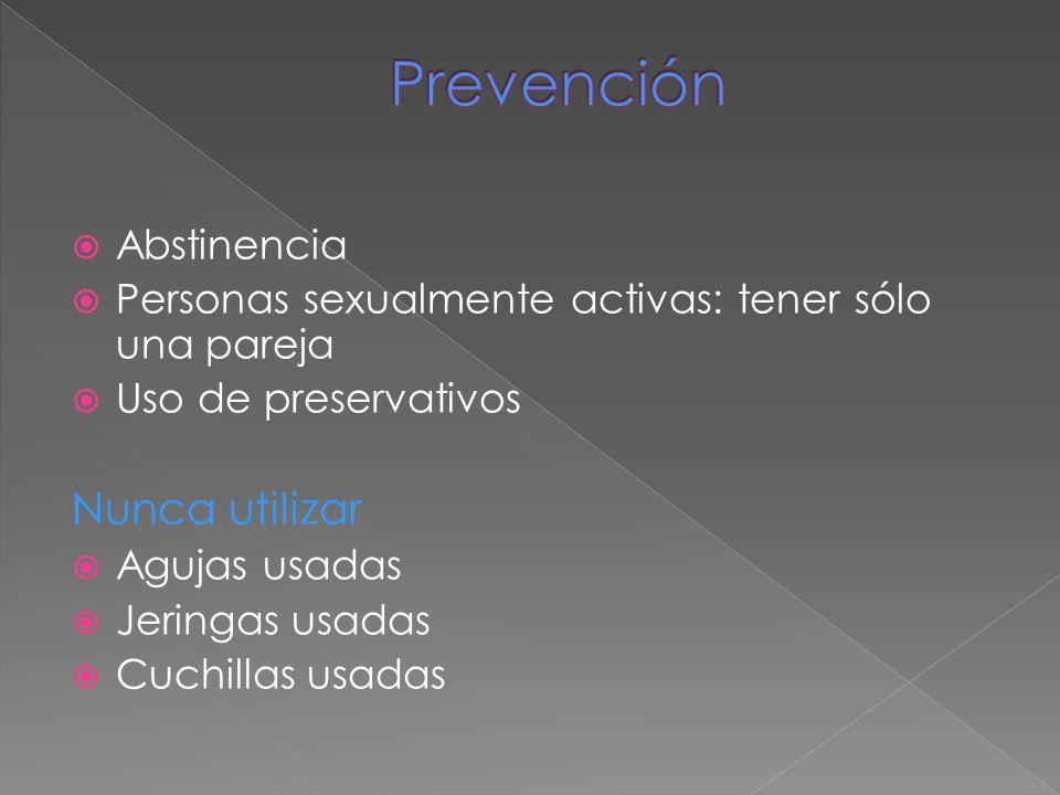 Prevención Nunca utilizar Abstinencia