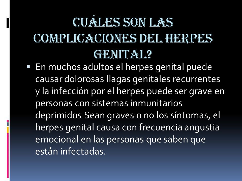 Cuáles son las complicaciones del herpes genital