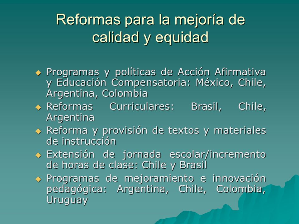 Reformas educativas en america latina estado actual y - Reformas de calidad ...