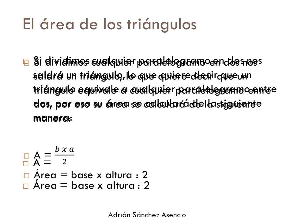 El área de los triángulos