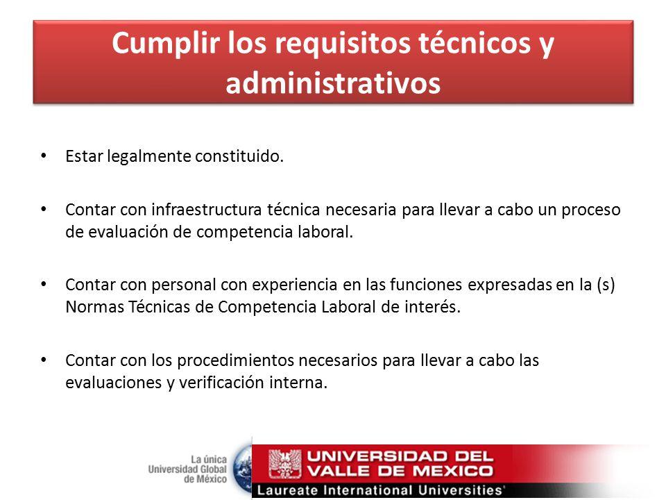 Cumplir los requisitos técnicos y administrativos