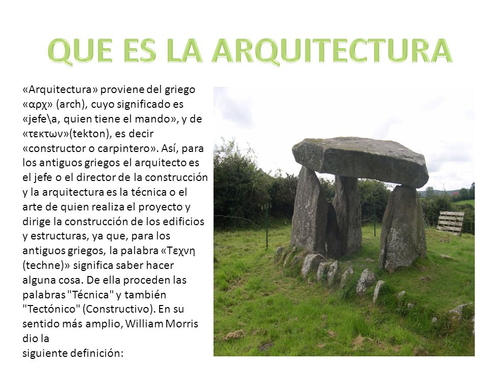que es la arquitectura arquitectura proviene del griego