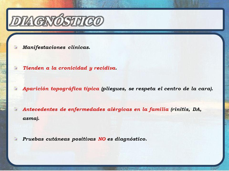 DIAGNÓSTICO Manifestaciones clínicas.