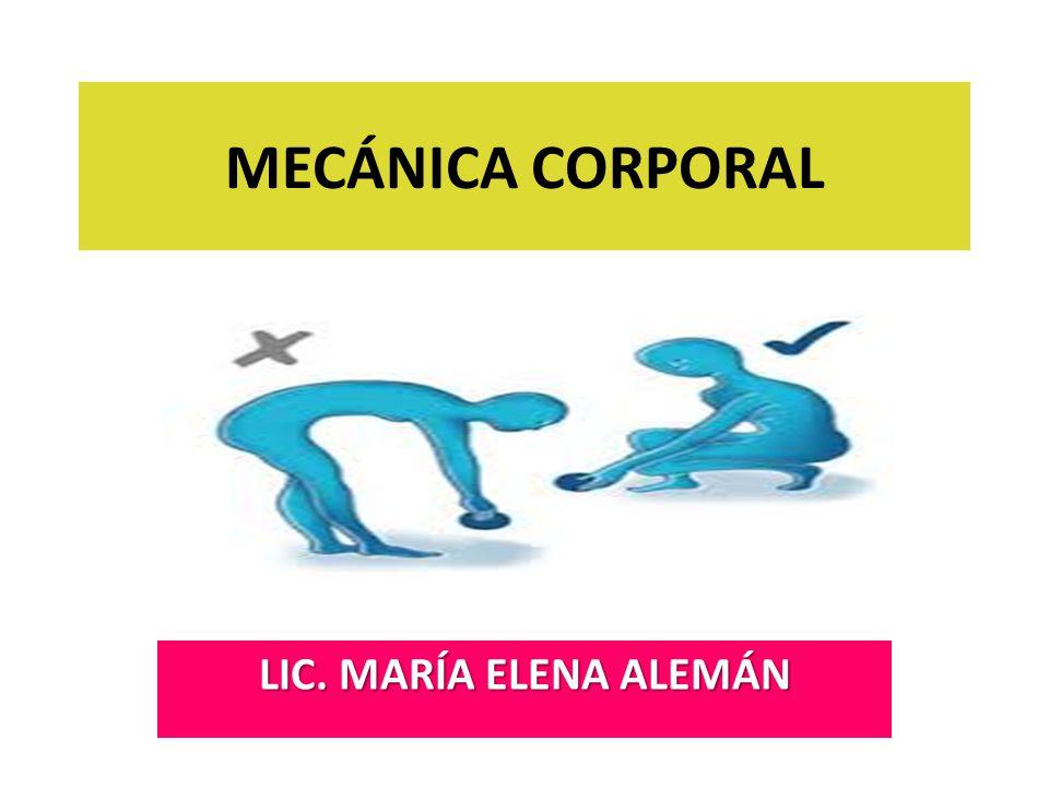MECÁNICA CORPORAL LIC. MARÍA ELENA ALEMÁN