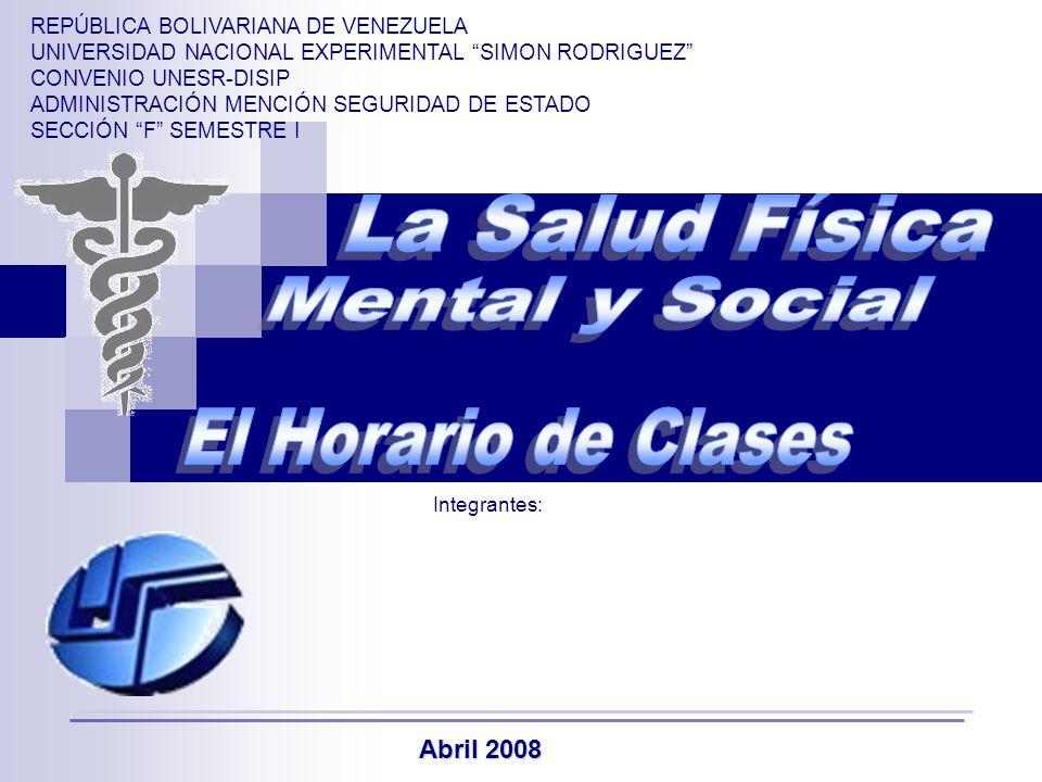 La salud f sica mental y social el horario de clases abril ppt descargar - Horario oficina seguridad social ...