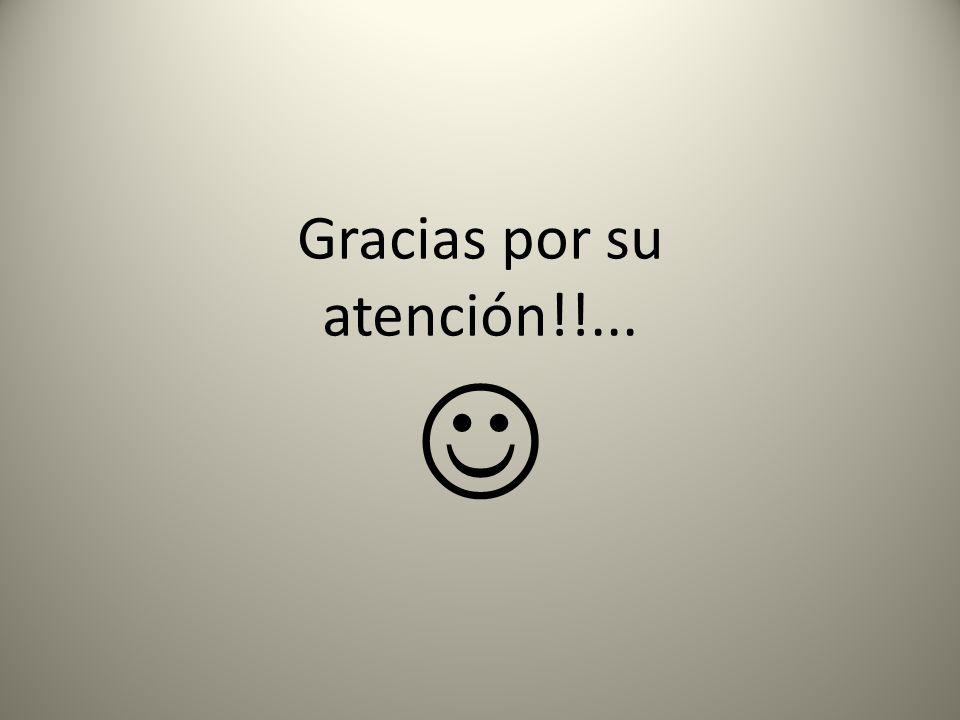 Gracias por su atención!!... 
