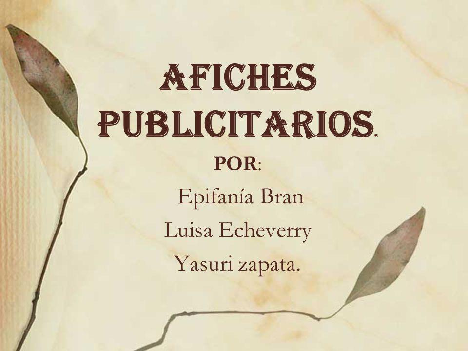 AFICHES PUBLICITARIOS.