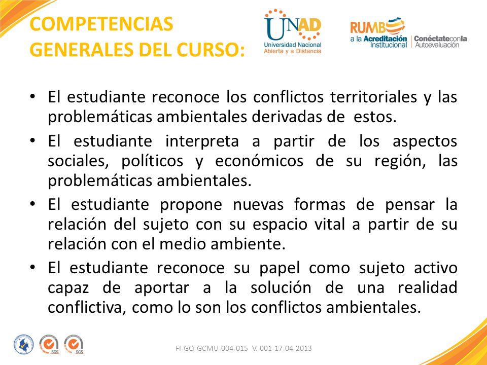 COMPETENCIAS GENERALES DEL CURSO:
