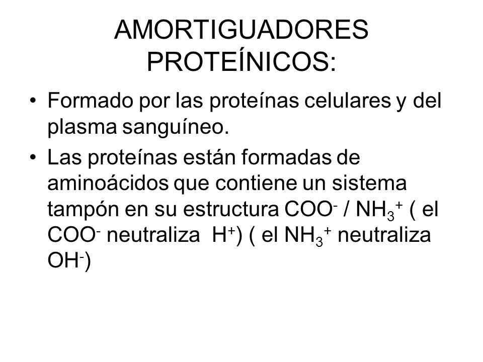 AMORTIGUADORES PROTEÍNICOS: