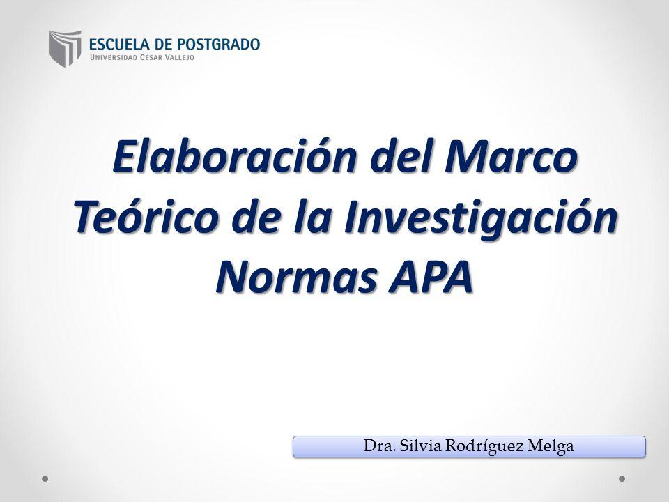 Elaboración Del Marco Teórico De La Investigación Normas Apa