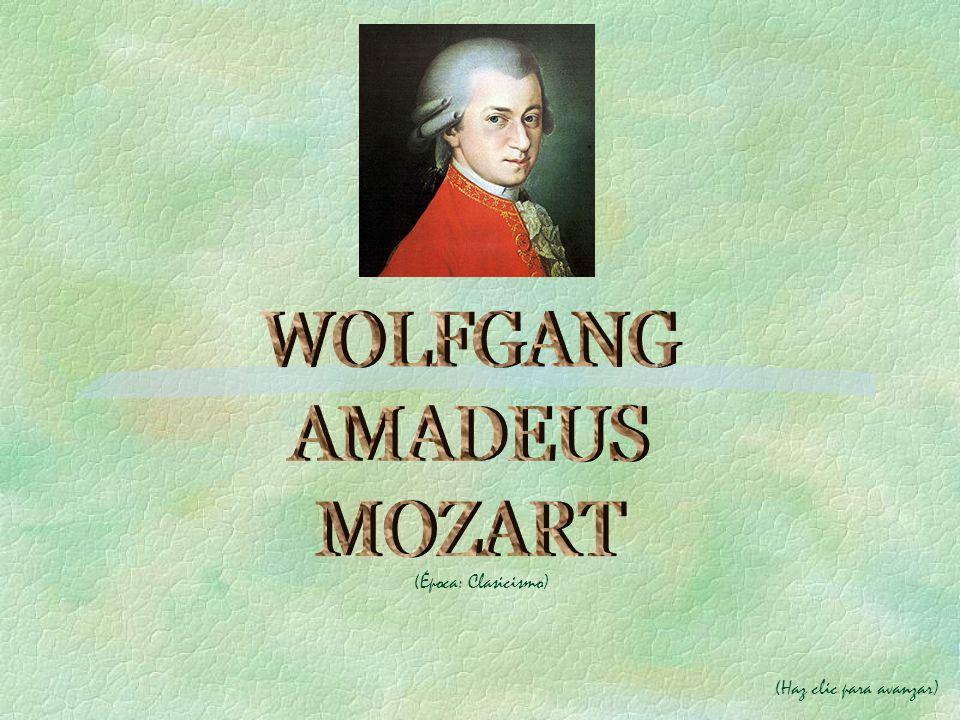 Wolfgang amadeus mozart poca clasicismo haz clic para avanzar ppt descargar - Epoca del clasicismo ...