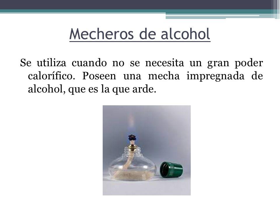 Mechero bunsen, y mecheros de alcohol Características de