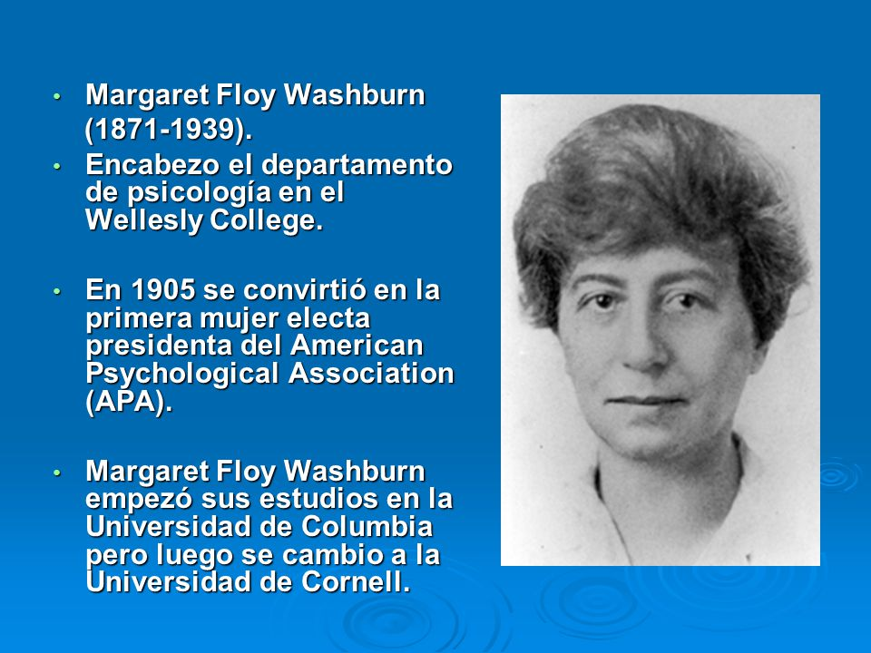margaret floy washburn essay Structuralism and edward titchener psychology who graduated was margaret floy washburn  writer of this essay and no longer wish to have the essay.