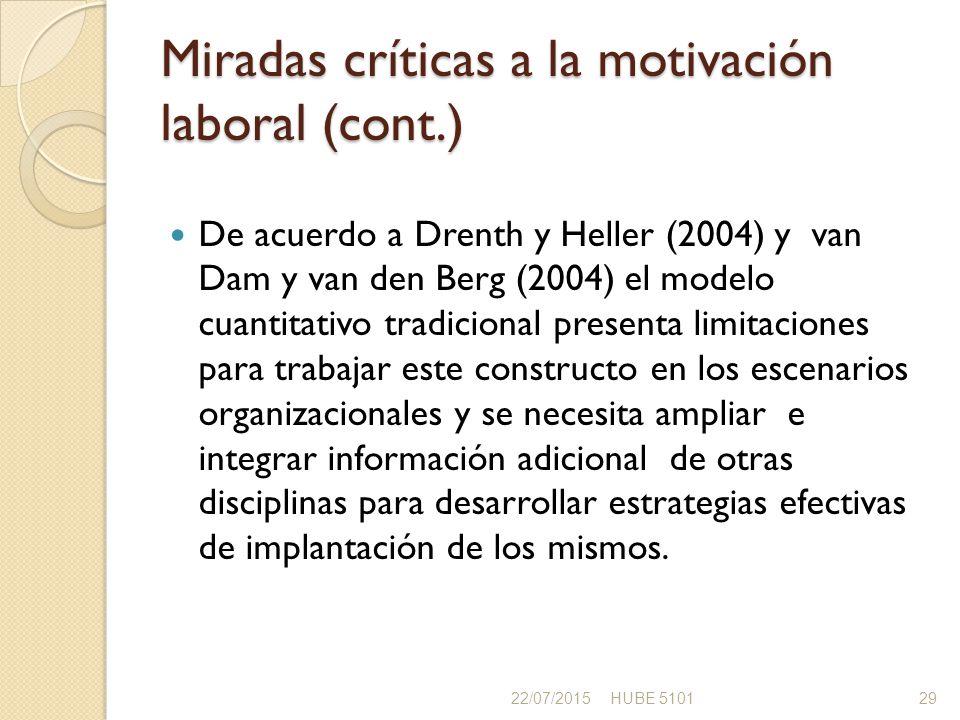 Miradas críticas a la motivación laboral (cont.)