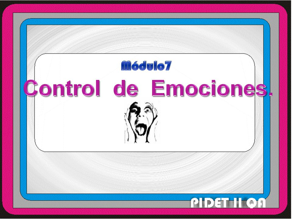 Módulo7 Control de Emociones.