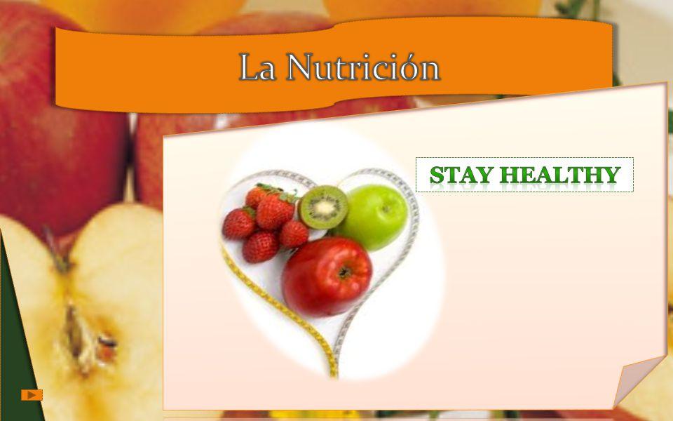 La Nutrición Stay Healthy
