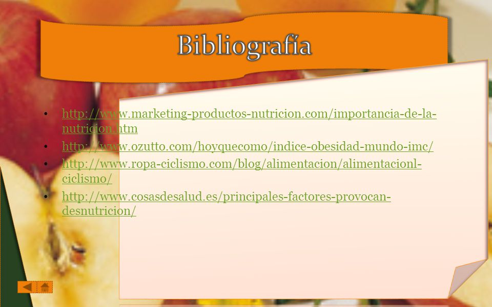 Bibliografía http://www.marketing-productos-nutricion.com/importancia-de-la-nutricion.htm.
