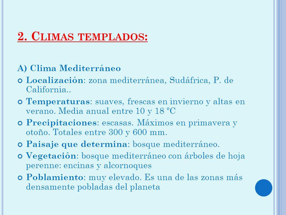 Tema 1 el planeta tierra ppt video online descargar for Arboles de hoja perenne para clima mediterraneo