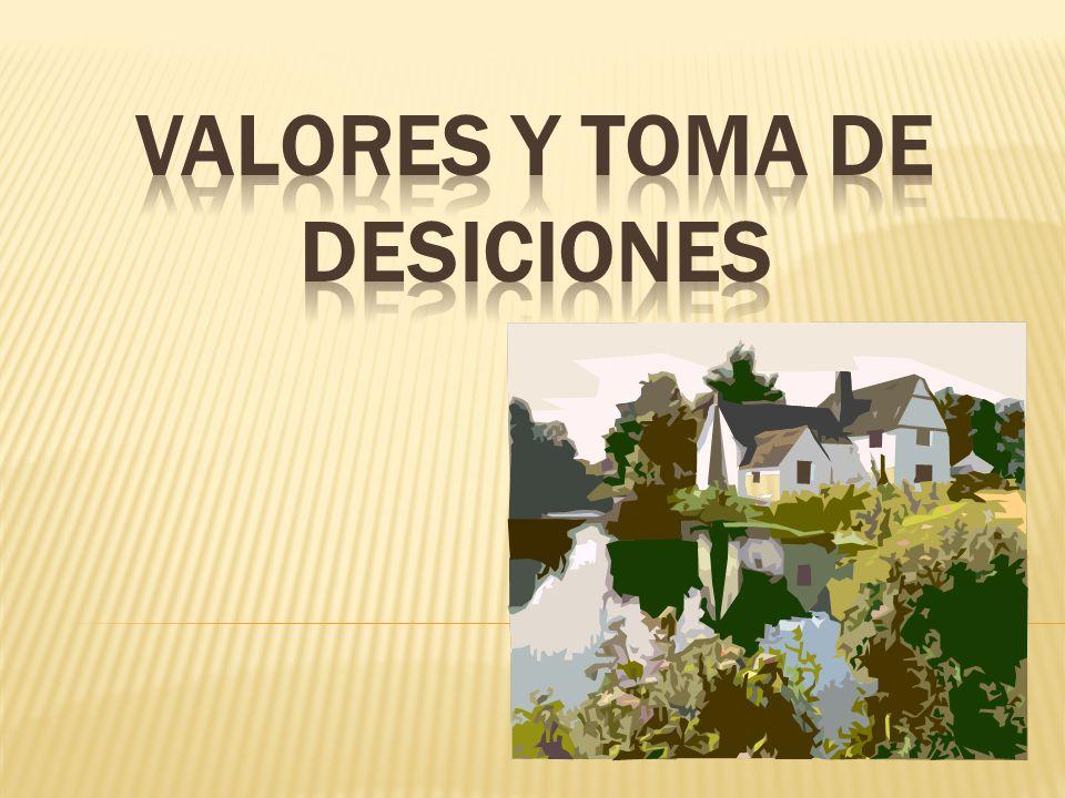 VALORES Y TOMA DE DESICIONES