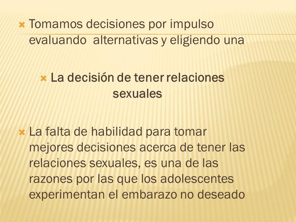 La decisión de tener relaciones sexuales