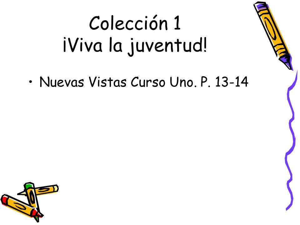 Colección 1 ¡Viva la juventud!