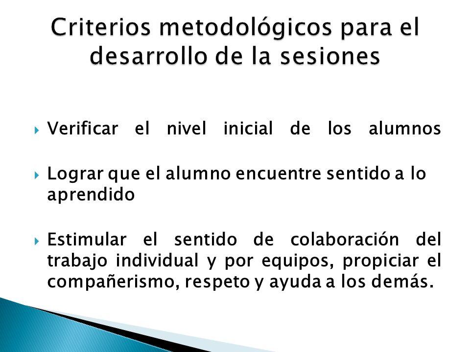 Criterios metodológicos para el desarrollo de la sesiones