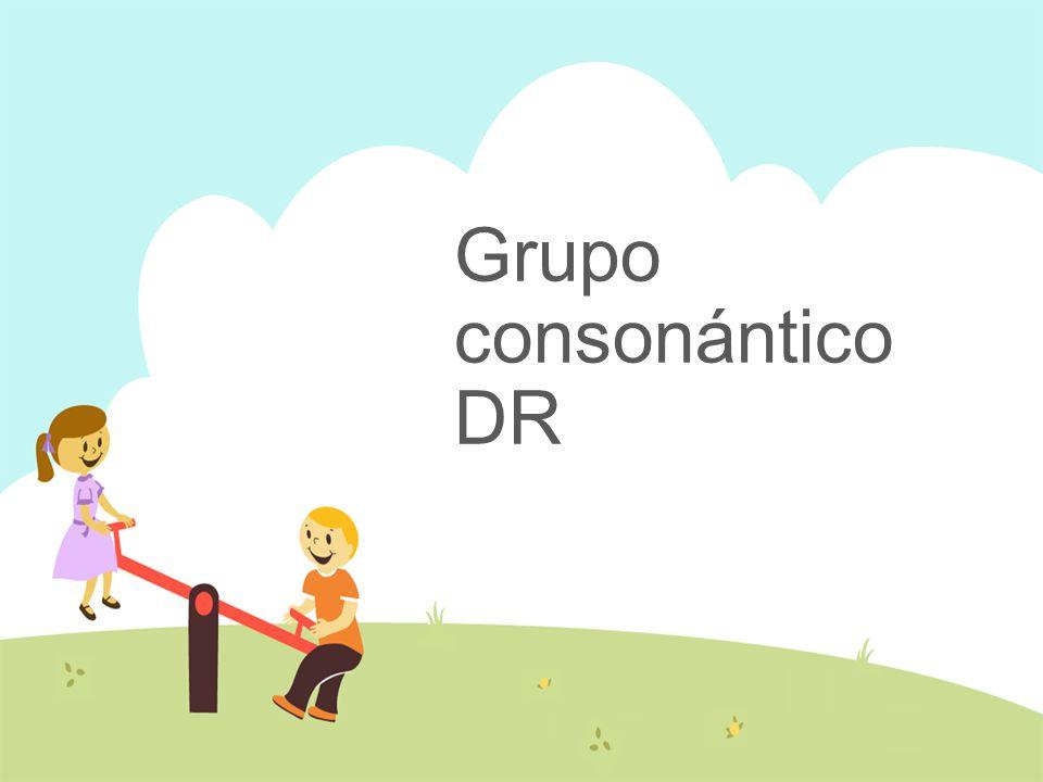 Grupo consonántico DR