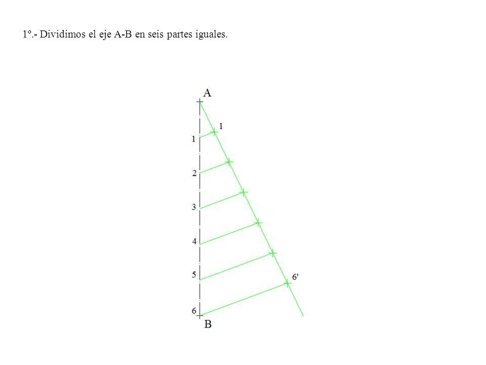 1º.- Dividimos el eje A-B en seis partes iguales.