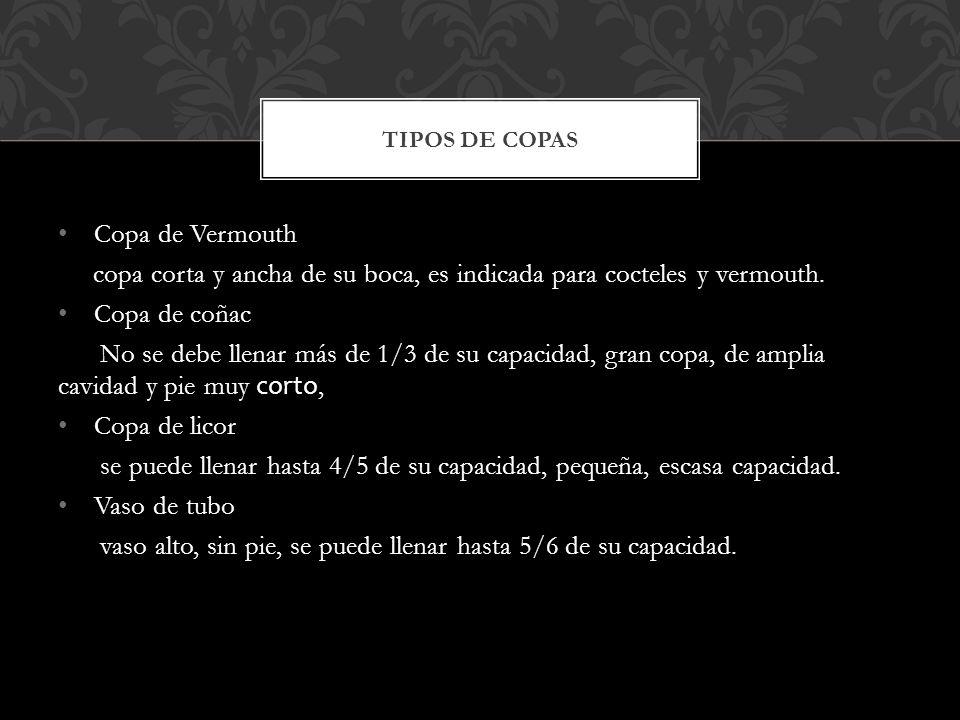 copa corta y ancha de su boca, es indicada para cocteles y vermouth.