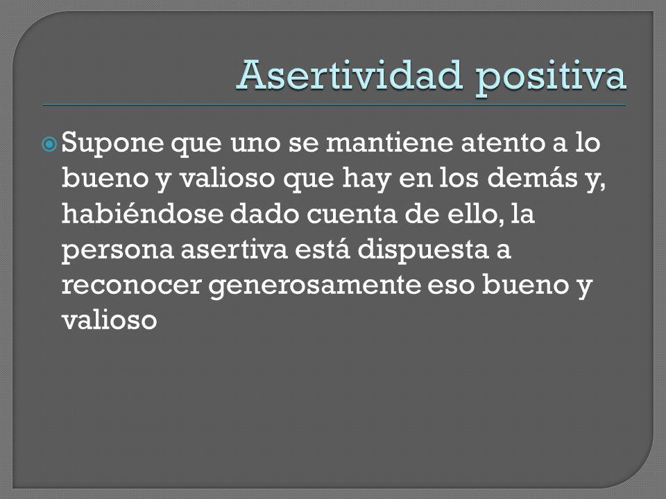 Asertividad positiva