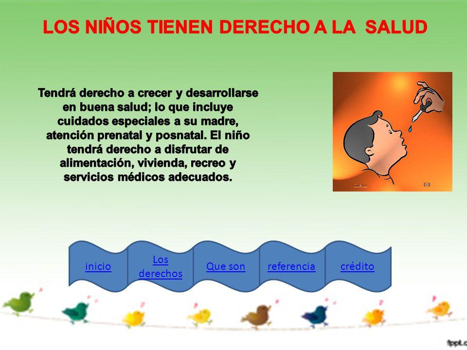 LOS NIÑOS TIENEN DERECHO A LA SALUD