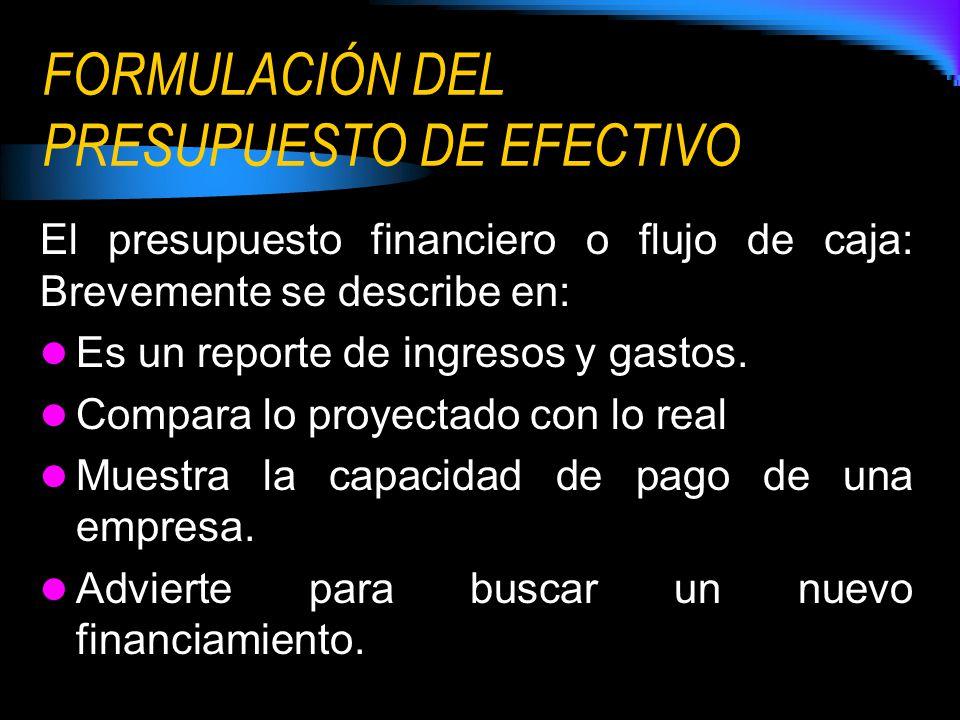 FORMULACIÓN DEL PRESUPUESTO DE EFECTIVO