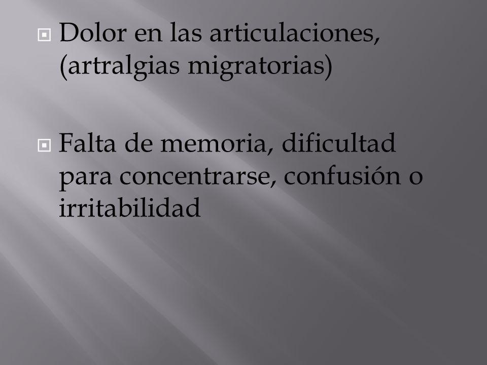 Dolor en las articulaciones, (artralgias migratorias)