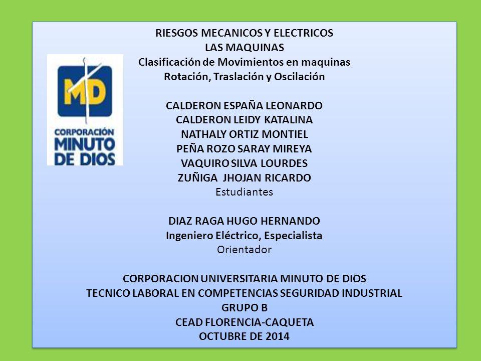 RIESGOS MECANICOS Y ELECTRICOS LAS MAQUINAS