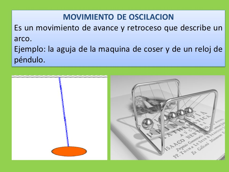 MOVIMIENTO DE OSCILACION