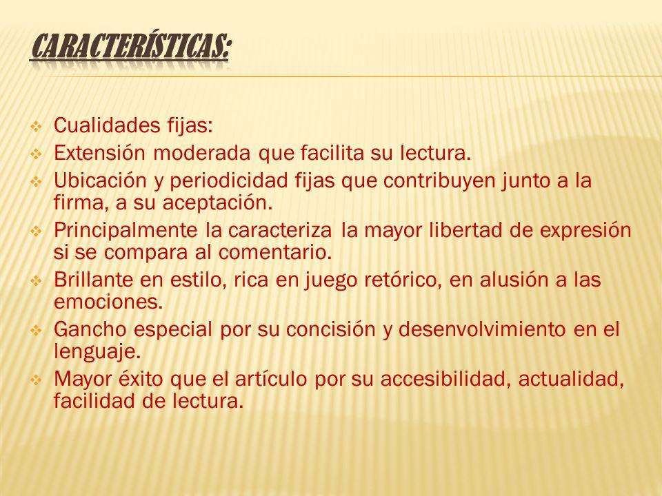 Características: Cualidades fijas: