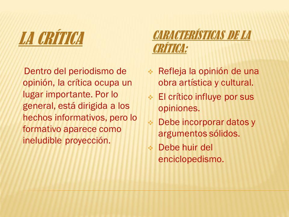 Características de la crítica: