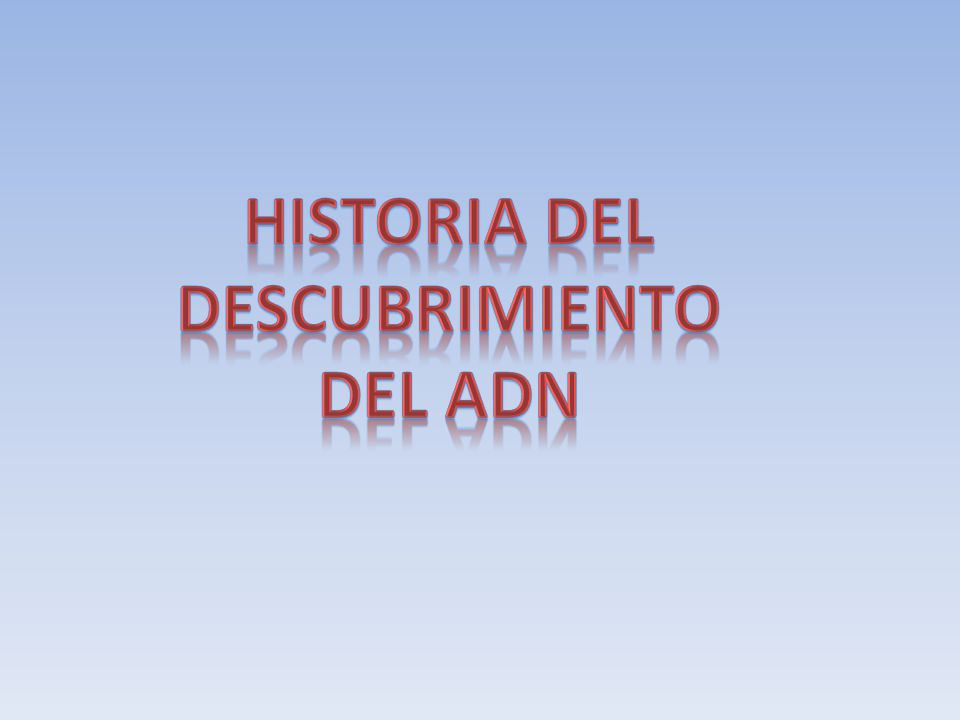 Historia Del Descubrimiento Del Adn Ppt Video Online