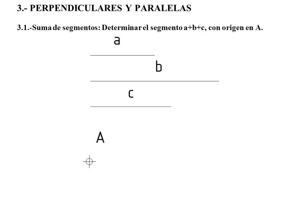 3. - Perpendiculares y paralelas 3. 1
