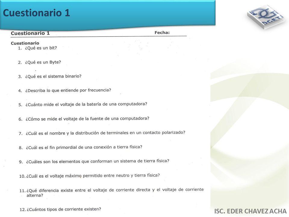 Cuestionario 1 ISC. EDER CHAVEZ ACHA