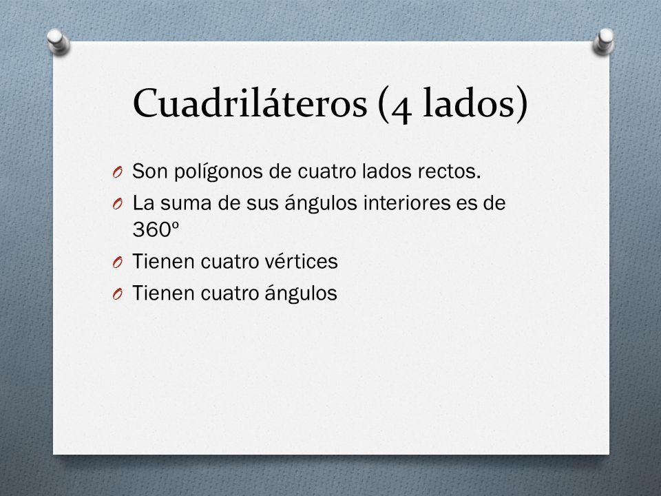 Cuadriláteros (4 lados)