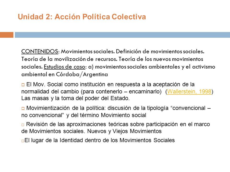 Unidad 2: Acción Política Colectiva - ppt descargar