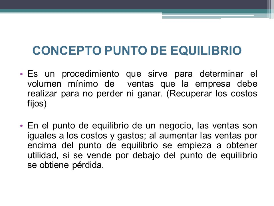 CONCEPTO PUNTO DE EQUILIBRIO