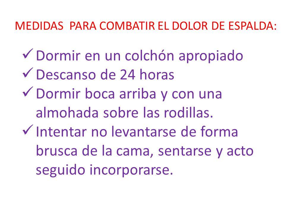 MEDIDAS PARA COMBATIR EL DOLOR DE ESPALDA: