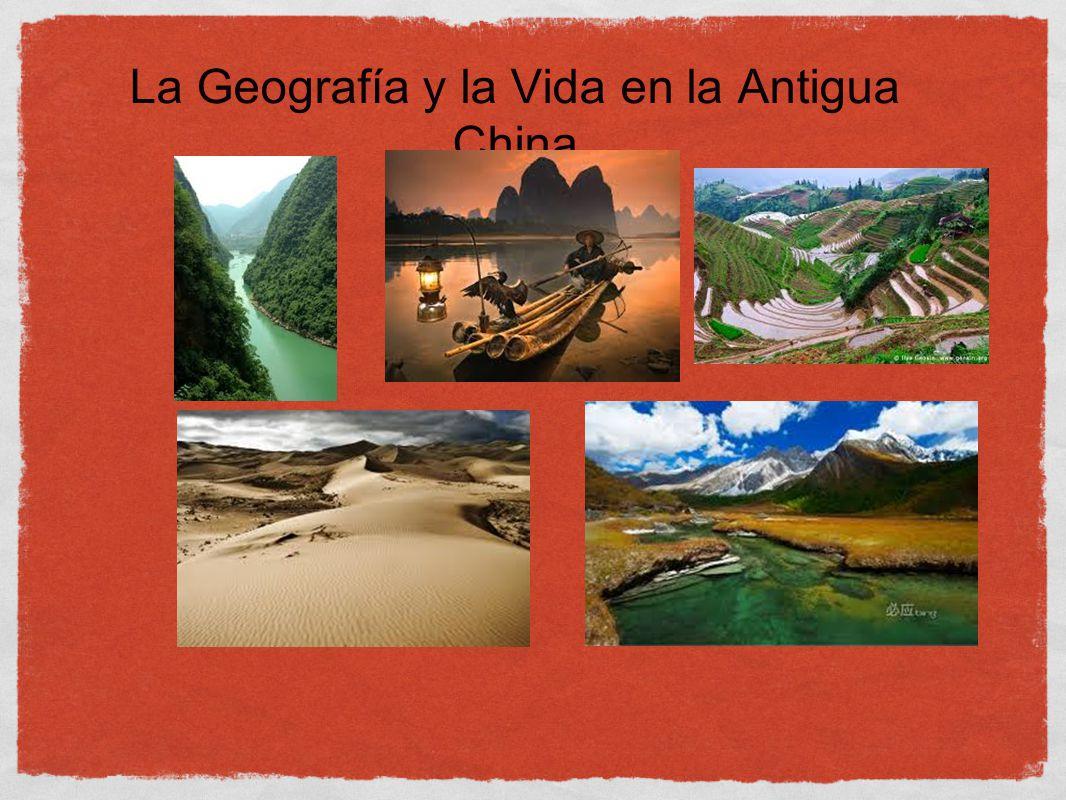 La Geografía y la Vida en la Antigua China