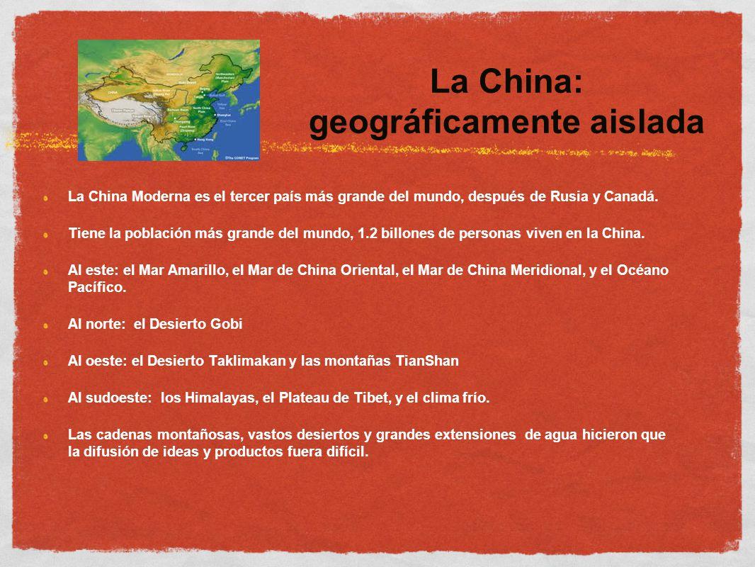 La China: geográficamente aislada